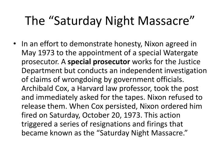 "The ""Saturday Night Massacre"""