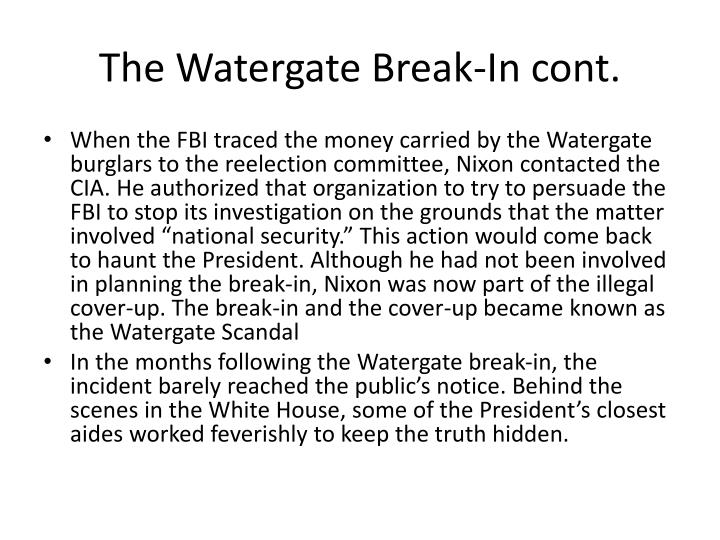 The Watergate Break-In cont.