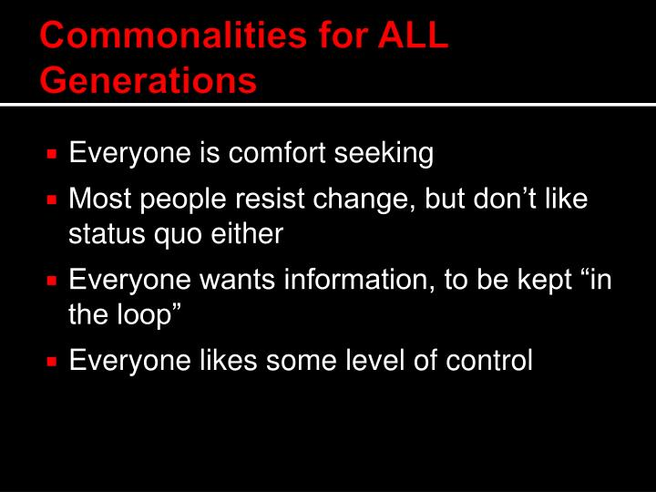 Commonalities for ALL Generations
