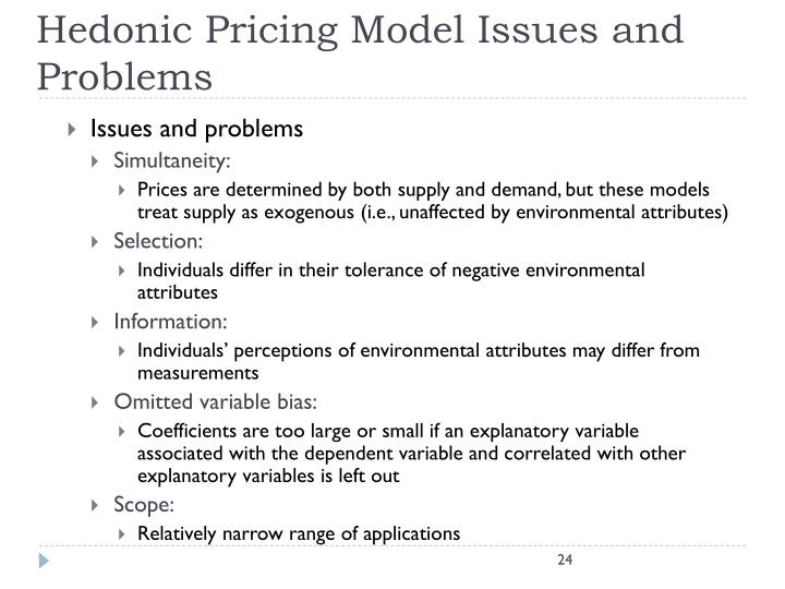 Hedonic Pricing Model Issues and Problems