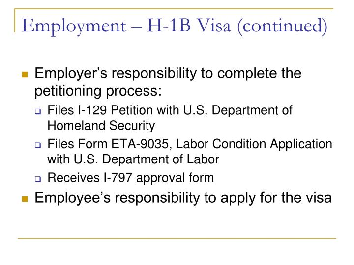 Employment – H-1B Visa (continued)