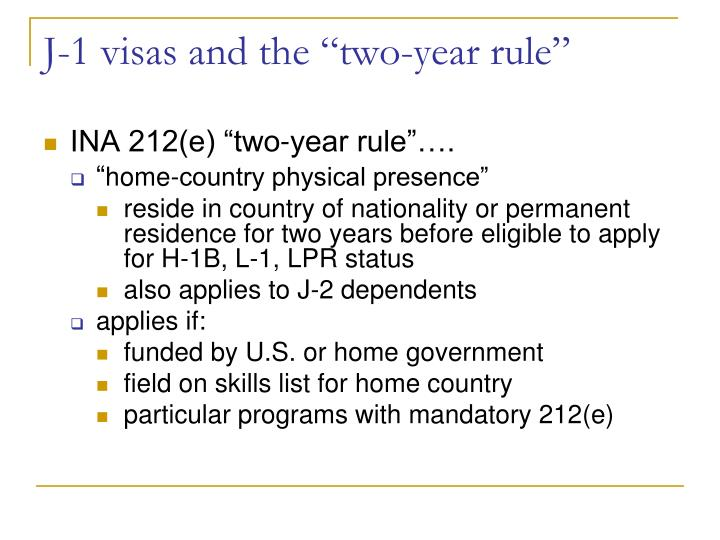 "J-1 visas and the ""two-year rule"""