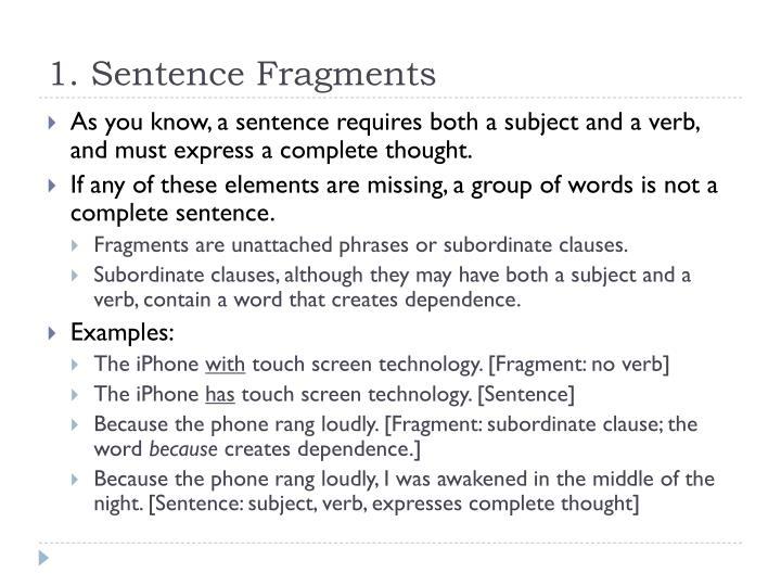 1. Sentence Fragments