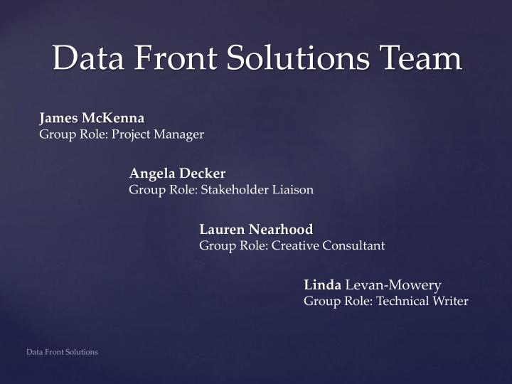 Data front solutions team