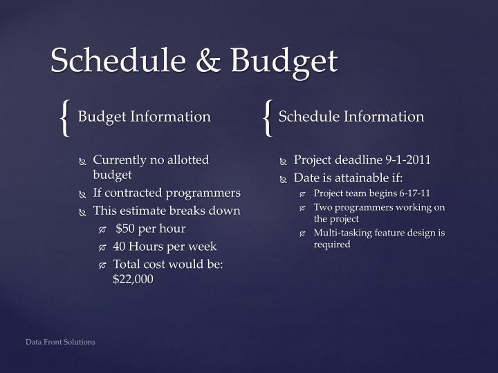 Schedule & Budget