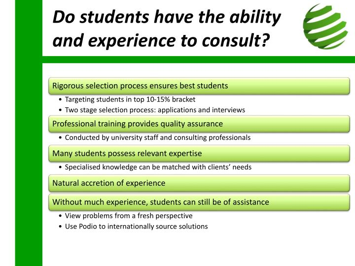 Do students have the ability and experience to consult?