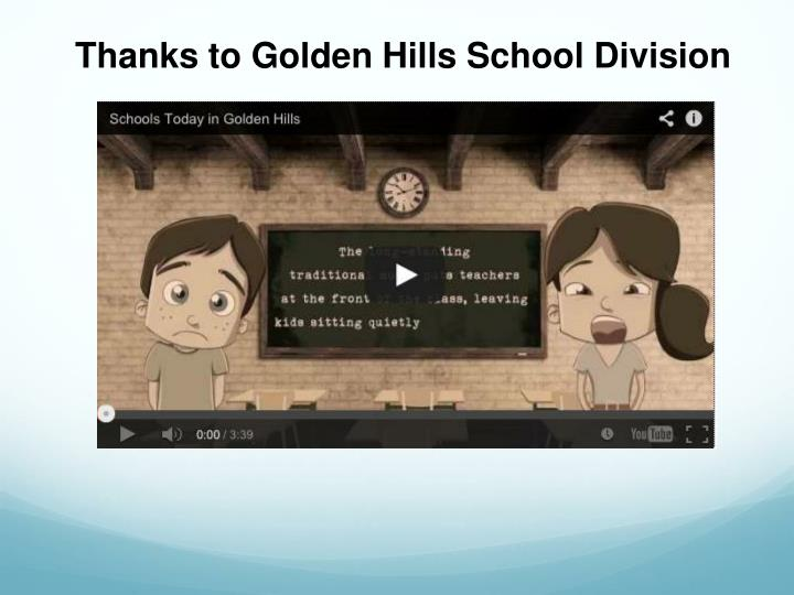 Thanks to Golden Hills School Division