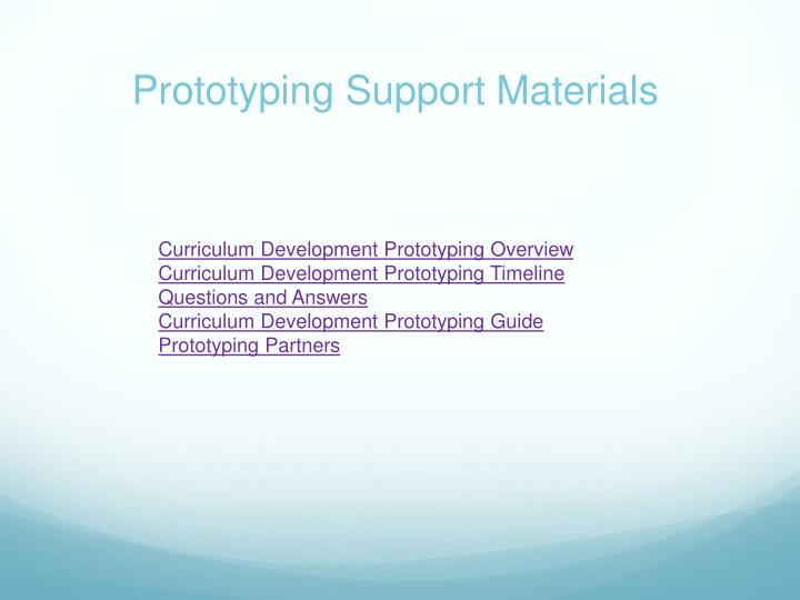 Prototyping Support Materials