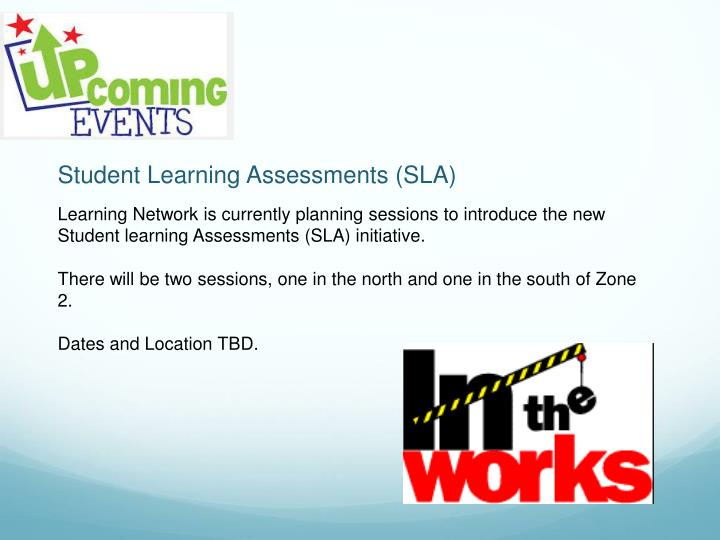 Student Learning Assessments (SLA)