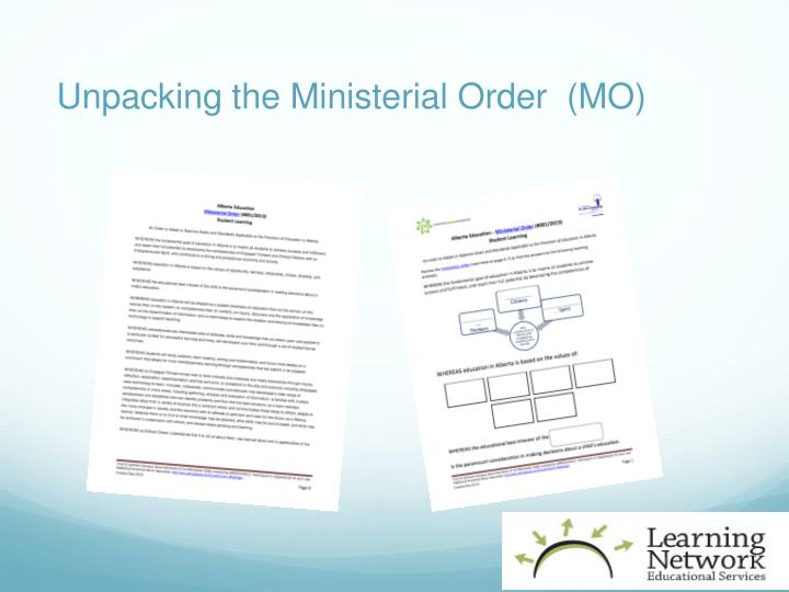 Unpacking the Ministerial Order  (MO)