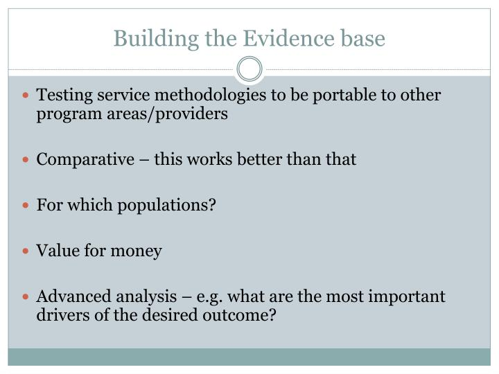 Building the Evidence base