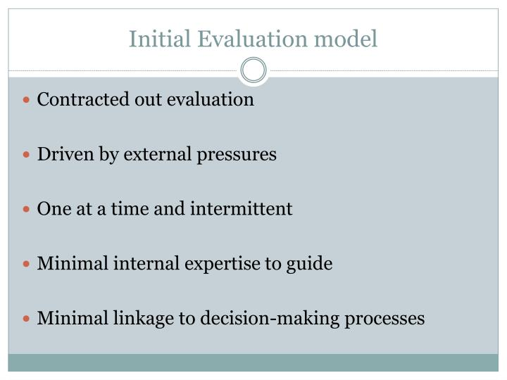 Initial Evaluation model