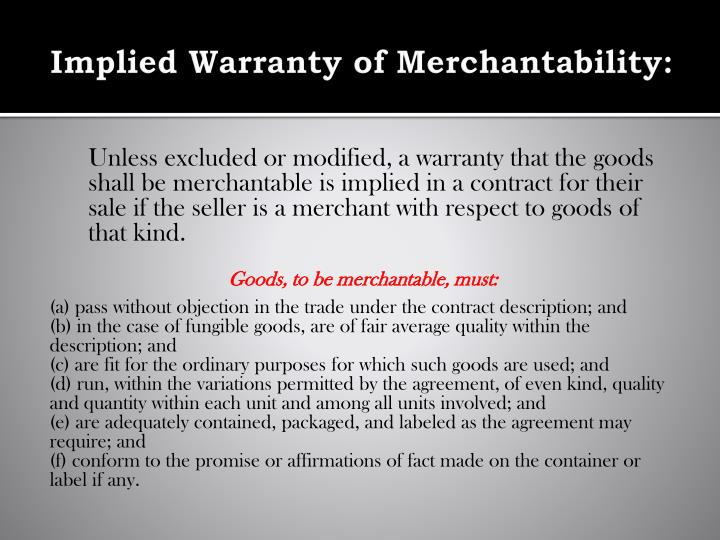 Implied Warranty of Merchantability: