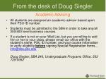 from the desk of doug siegler academic advising
