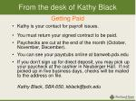 from the desk of kathy black getting paid