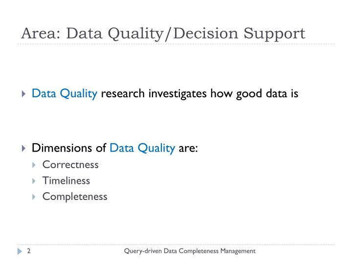 Area data quality decision support