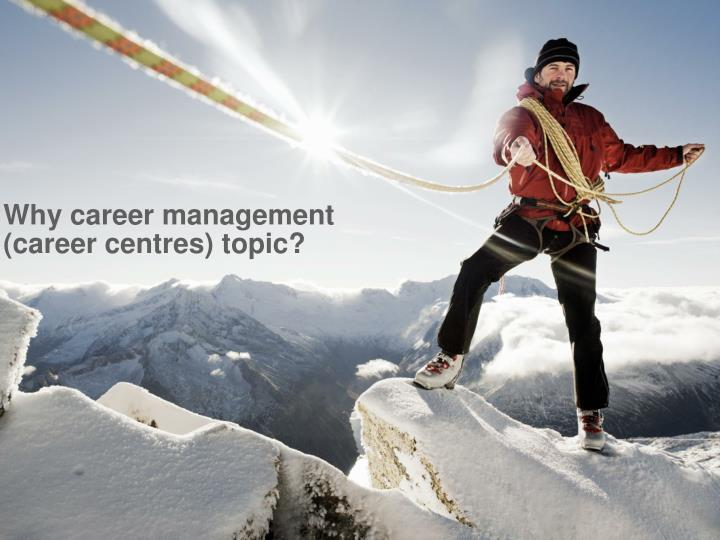 Why career management career centres topic