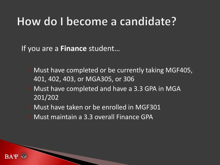 How do I become a candidate?