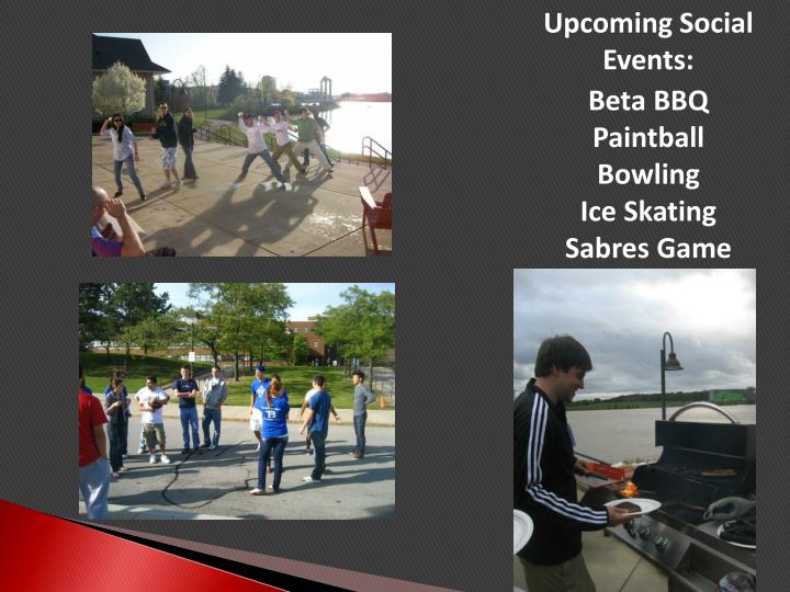 Upcoming Social Events: