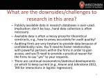 what are the downsides challenges to research in this area