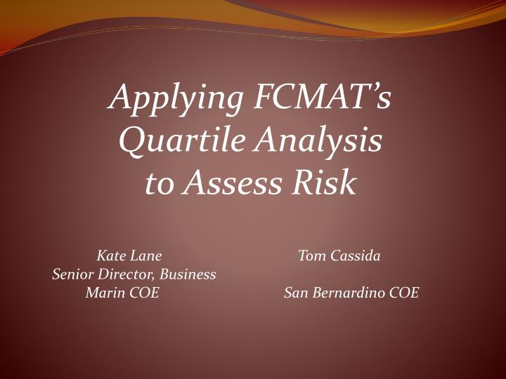 Applying FCMAT's