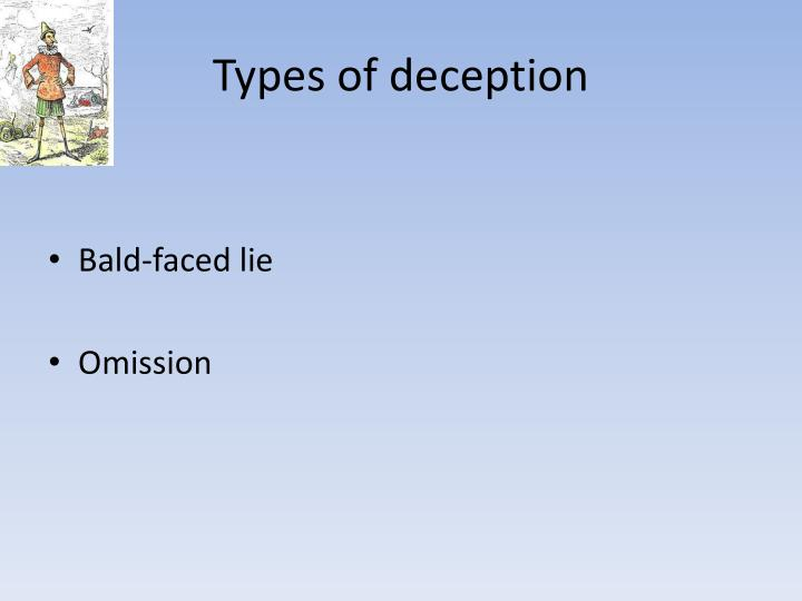 Types of deception