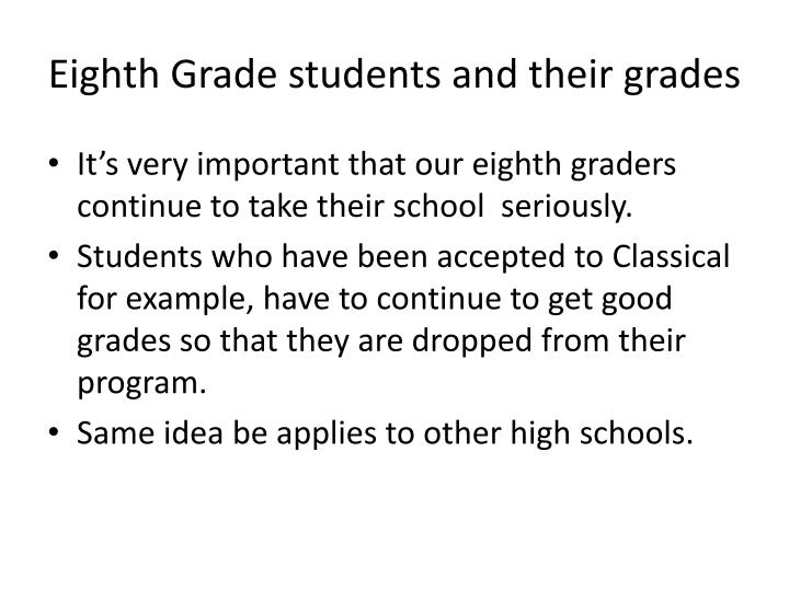 Eighth Grade students and their grades