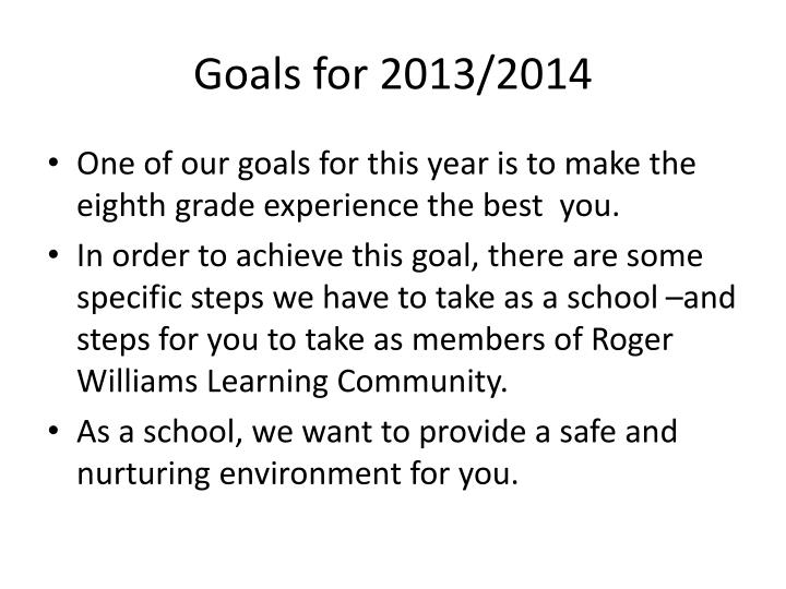 Goals for 2013/2014