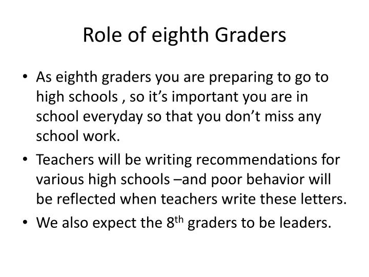 Role of eighth Graders