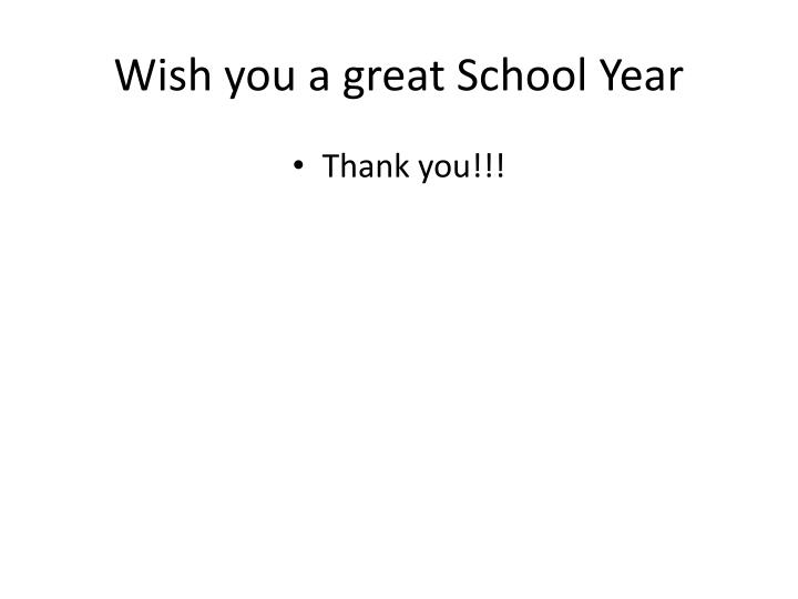 Wish you a great School Year