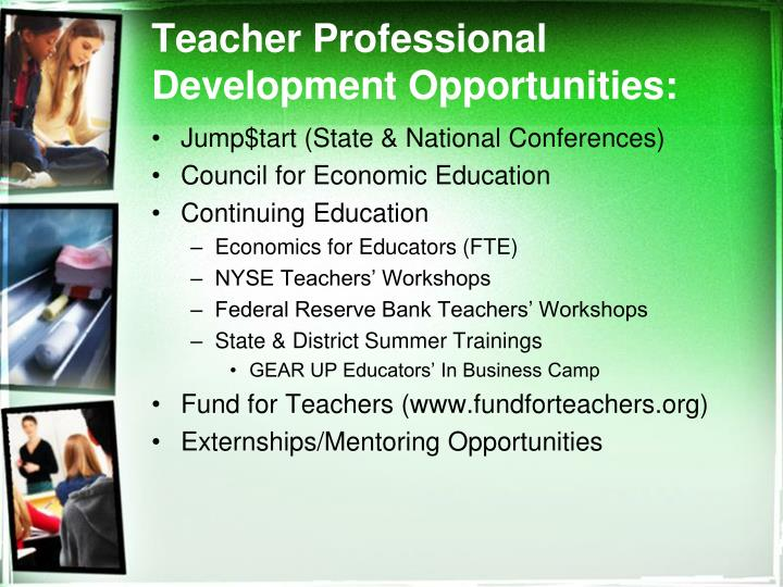 Teacher Professional Development Opportunities: