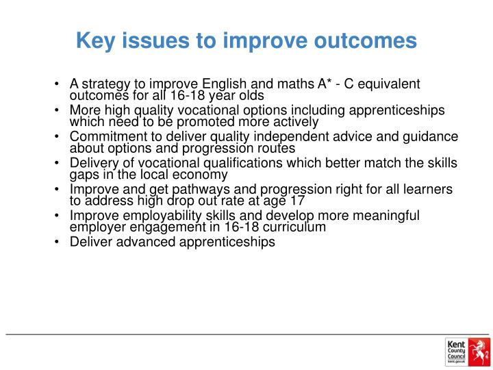 Key issues to improve outcomes