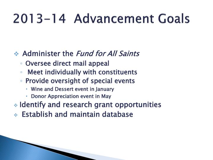 2013-14  Advancement Goals