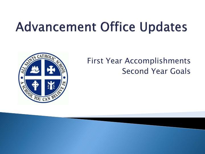 Advancement Office Updates