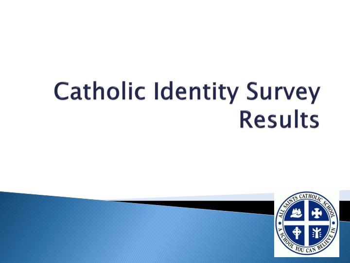 Catholic Identity Survey Results