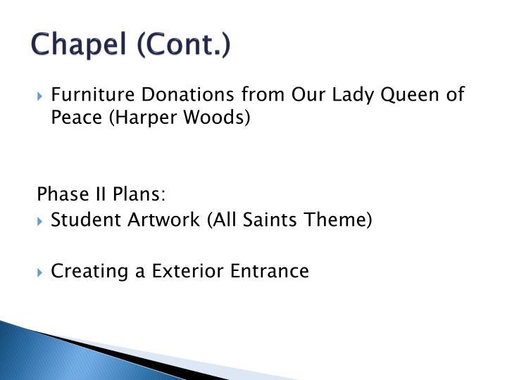 Chapel (Cont.)