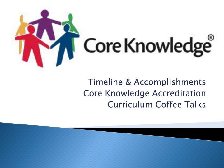 Timeline & Accomplishments