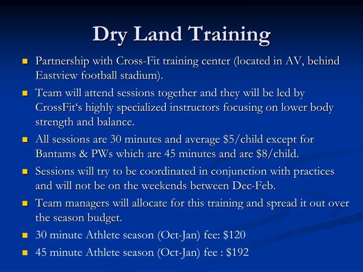 Dry Land Training
