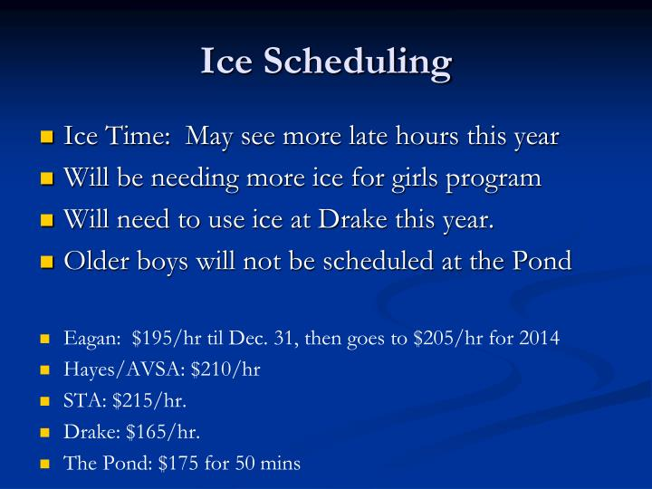 Ice Scheduling