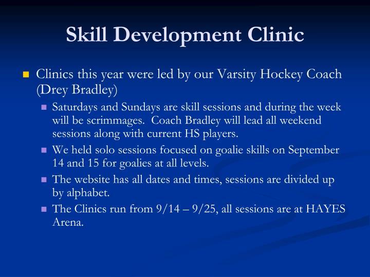 Skill Development Clinic