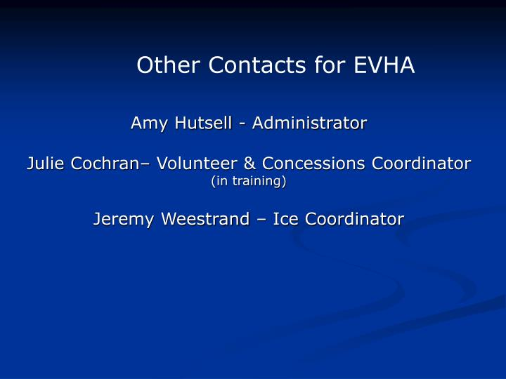 Other Contacts for EVHA
