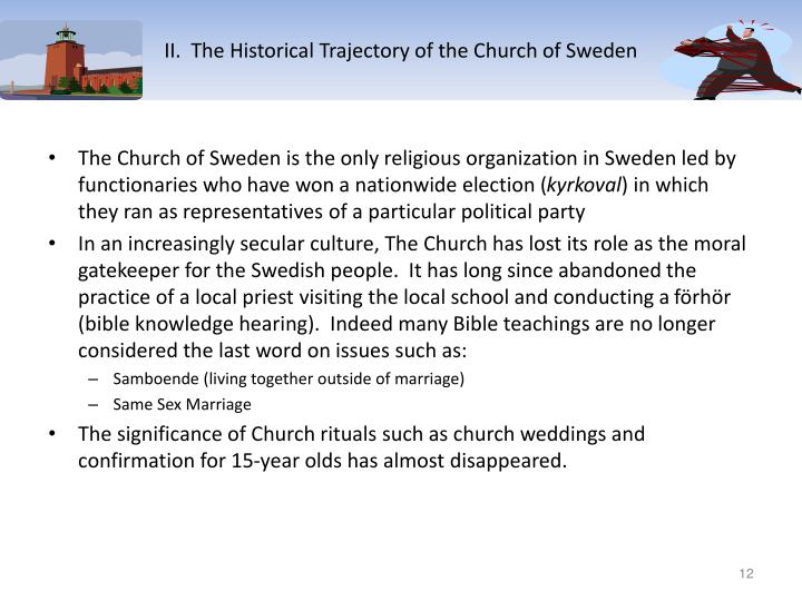 II.  The Historical Trajectory of the Church of Sweden