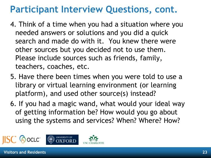 Participant Interview Questions, cont.