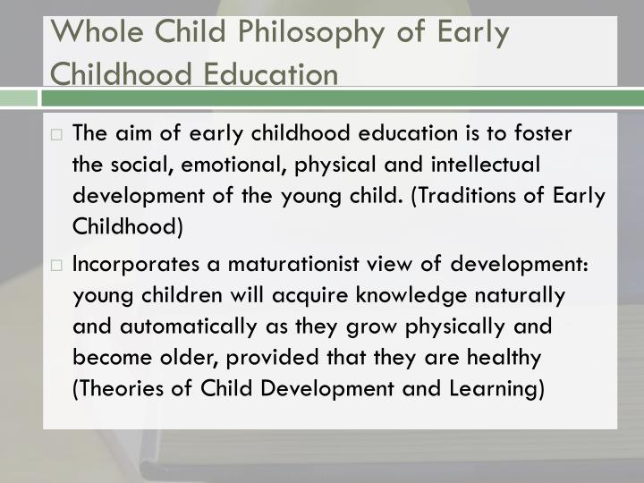 Whole Child Philosophy of Early Childhood Education