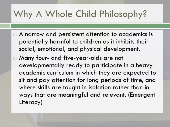 Why A Whole Child Philosophy?