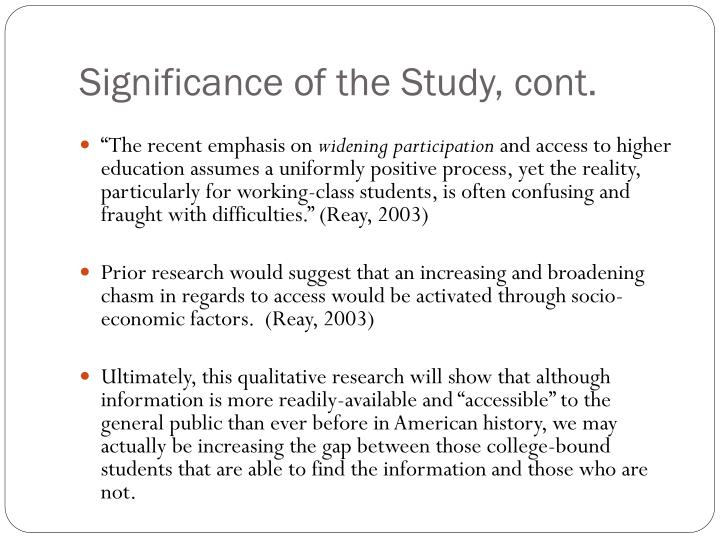 Significance of the Study, cont.