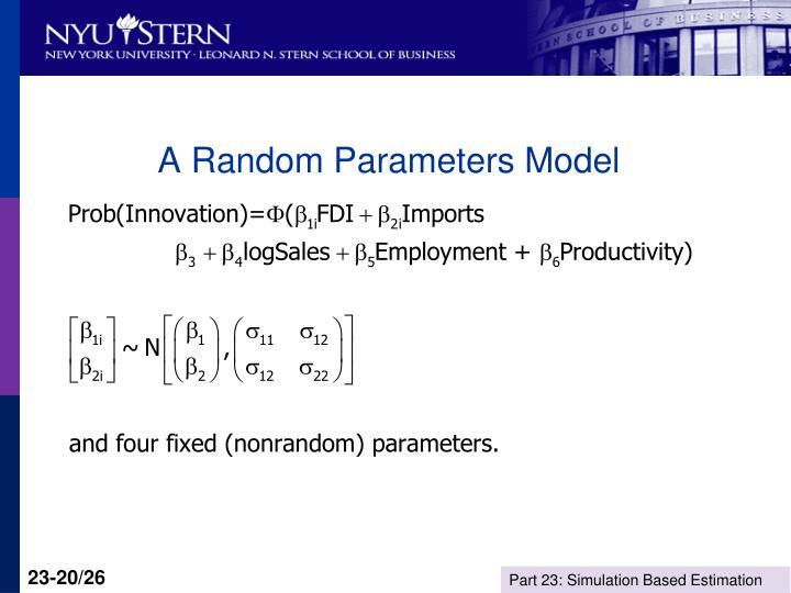 A Random Parameters Model