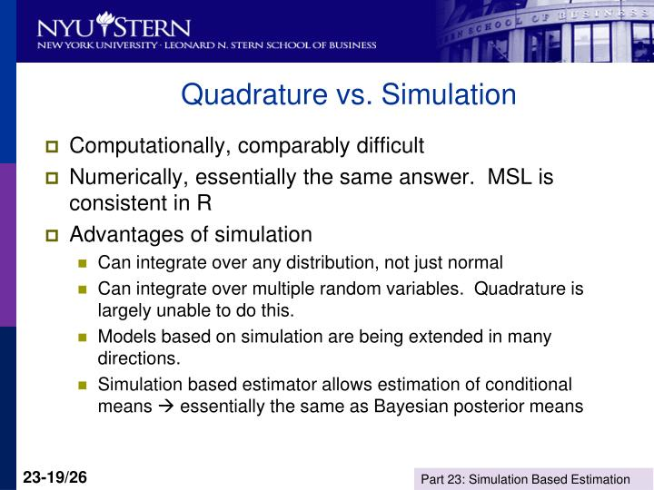 Quadrature vs. Simulation