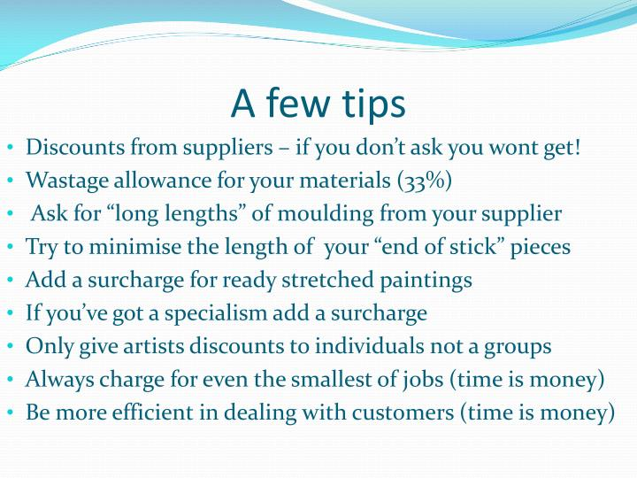 A few tips