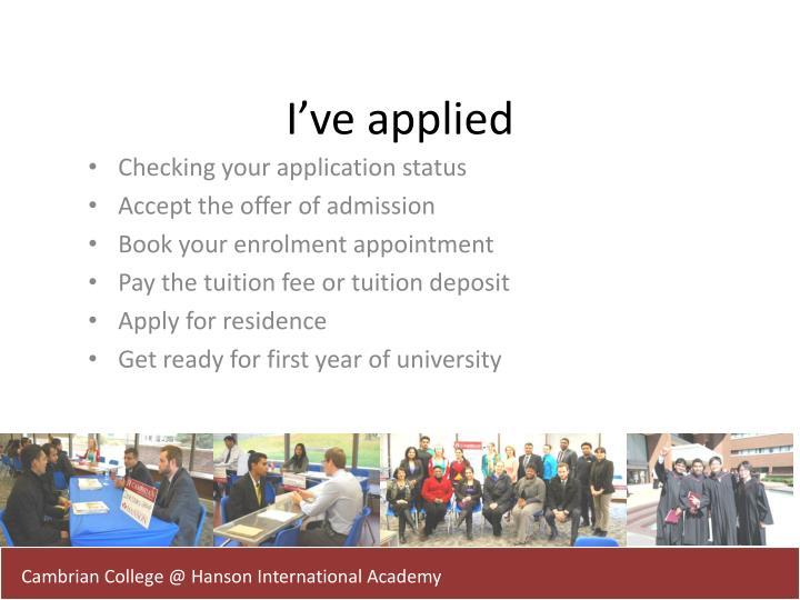 I've applied